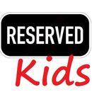 Reserved дети-63 .Быстрый сбор